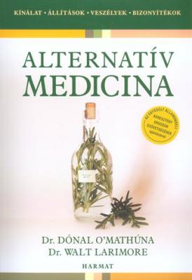 Dr. Dónal O'Mathúna, dr. Walt Larimore: Alternatív Medicina