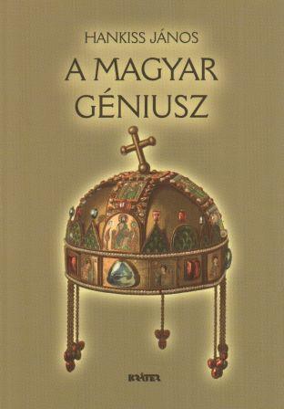 Hankiss János A magyar géniusz