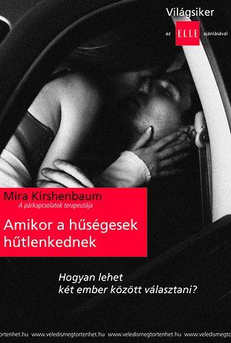 Mira Kirdhenbaum Amikor a hűségesek hűtlenkednek