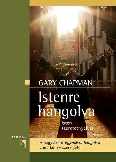 Gary Chapman Istenre hangolva