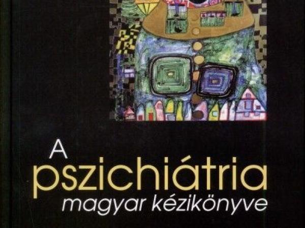 A pszichiátria magyar kézikönyve (2009)
