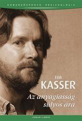 Tim Kasser Az anyagiasság súlyos ára