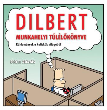 Scott Adams Dilbert munkahelyi túlélő könyve